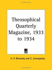 Cover of: Theosophical Quarterly Magazine, 1933 to 1934 | H. P. Blavatsky