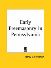 Cover of: Early Freemasonry in Pennsylvania | Henry S. Borneman