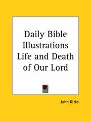 Cover of: Daily Bible Illustrations Life and Death of Our Lord