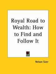 Cover of: Royal Road to Wealth | Nelson Sizer