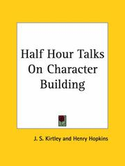 Cover of: Half Hour Talks On Character Building