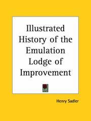 Cover of: Illustrated History of the Emulation Lodge of Improvement