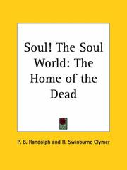 Cover of: Soul! The Soul World | P. B. Randolph