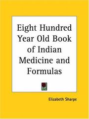 Cover of: Eight Hundred Year Old Book of Indian Medicine and Formulas