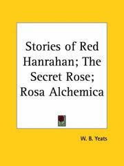 Cover of: Stories of Red Hanrahan, The secret rose, Rosa alchemica