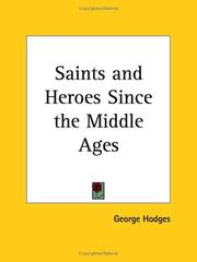 Cover of: Saints and Heroes Since the Middle Ages