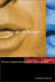 Cover of: Language in danger | Andrew Dalby