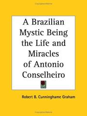 Cover of: A Brazilian mystic: being the life and miracles of Antonio Conselheiro