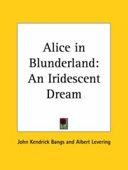 Cover of: Alice in Blunderland: an iridescent dream