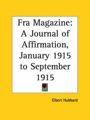 Fra Magazine - A Journal of Affirmation, January 1915 to September 1915