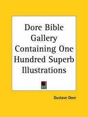 Cover of: Dore Bible Gallery Containing One Hundred Superb Illustrations | Gustave DorГ©