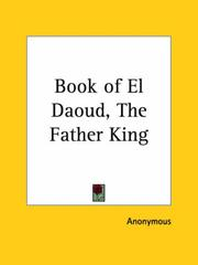 Cover of: Book of El Daoud, the Father King by Anonymous