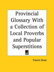 Cover of: Provincial Glossary with a Collection of Local Proverbs and Popular Superstitions