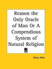 Cover of: Reason the Only Oracle of Man or A Compendious System of Natural Religion