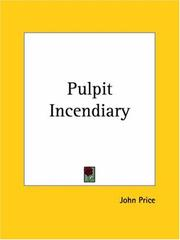 Cover of: Pulpit Incendiary | John Price