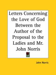 Cover of: Letters Concerning the Love of God Between the Author of the Proposal to the Ladies and Mr. John Norris