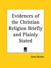 Cover of: Evidences of the Christian Religion Briefly and Plainly Stated