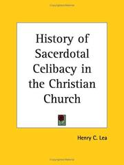 Cover of: History of Sacerdotal Celibacy in the Christian Church | Henry Charles Lea