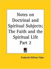 Cover of: Notes on Doctrinal and Spiritual Subjects; The Faith and the Spiritual Life, Part 2