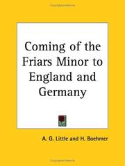 Cover of: Coming of the Friars Minor to England and Germany | Alex G. Little