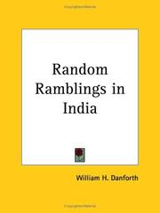 Cover of: Random Ramblings in India | William H. Danforth