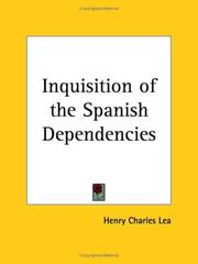 Cover of: Inquisition of the Spanish Dependencies