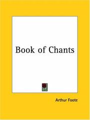 Cover of: Book of Chants | Arthur Foote