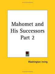 Cover of: Mahomet and His Successors, Part 2 | Washington Irving