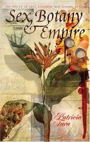 Cover of: Sex, Botany and Empire