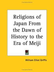 Cover of: Religions of Japan From the Dawn of History to the Era of Meiji