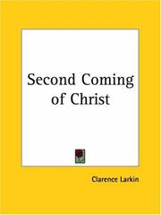 Cover of: Second Coming of Christ | Clarence Larkin