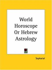 Cover of: World Horoscope or Hebrew Astrology
