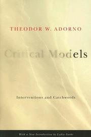 Cover of: Critical Models: Interventions and Catchwords (European Perspectives: A Series in Social Thought and Cultural Criticism)