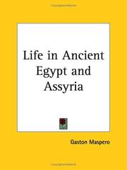 Cover of: Life in Ancient Egypt and Assyria