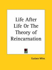 Cover of: Life After Life or The Theory of Reincarnation