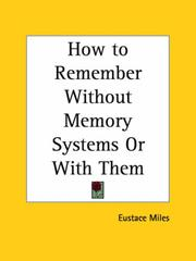 Cover of: How to Remember Without Memory Systems or with Them