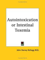 Cover of: Autointoxication; or, Intestinal toxemia