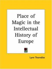 Cover of: Place of Magic in the Intellectual History of Europe | Lynn Thorndike