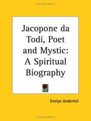 Cover of: Jacopone da Todi, Poet and Mystic: A Spiritual Biography
