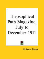 Cover of: Theosophical Path Magazine, July to December 1911 | Katherine Tingley