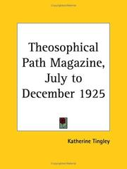 Cover of: Theosophical Path Magazine, July to December 1925 | Katherine Tingley
