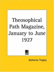 Cover of: Theosophical Path Magazine, January to June 1927 | Katherine Tingley