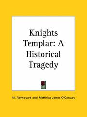 Cover of: Knights Templar | François Juste Marie Raynouard