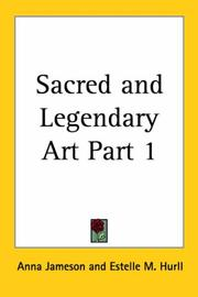 Cover of: Sacred and Legendary Art, Part 1 | Anna Jameson