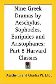 Cover of: Nine Greek Dramas by Aeschylus, Sophocles, Euripides and Aristophanes