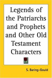 Cover of: Legends of the Patriarchs and Prophets and Other Old Testament Characters