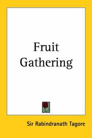 Cover of: Fruit Gathering | Rabindranath Tagore