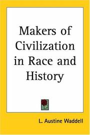 The makers of civilization in race & history by Laurence Austine Waddell