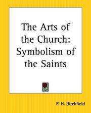 Cover of: The Arts Of The Church: Symbolism Of The Saints
