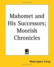 Mahomet and his successors ; Moorish chronicles by Washington Irving